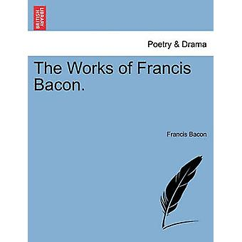 Værker af Francis Bacon. af Bacon & Francis