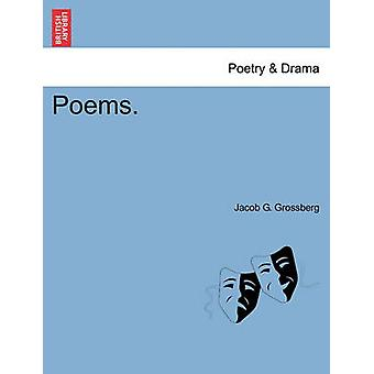Poems. by Grossberg & Jacob G.