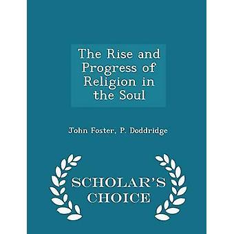 上昇とフォスター ・ ジョン魂学者チョイス版における宗教の進歩
