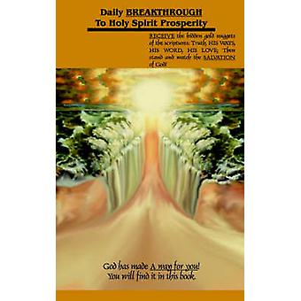 Daily Breakthrough to Holy Spirit Prosperity by Sauer & Wolfgang D.