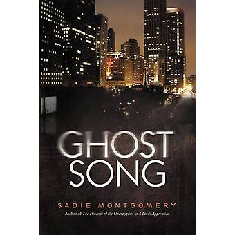 Ghost Song by Montgomery & Sadie
