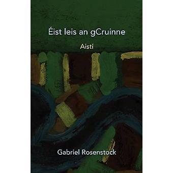 Eist Leis an gCruinne by Rosenstock & Gabriel