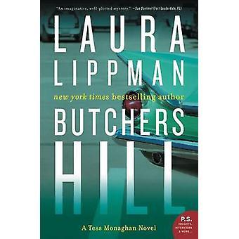Butchers Hill - A Tess Monaghan Novel by Laura Lippman - 9780062400628