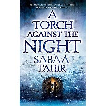 A Torch Against the Night by Sabaa Tahir - 9781410489258 Book