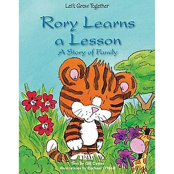 Rory Learns a Lesson - A Story of Family by Gill Davies - Rachael O'Ne