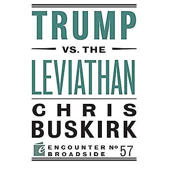 Trump vs. the Leviathan by Trump vs. the Leviathan - 9781641770316 Bo