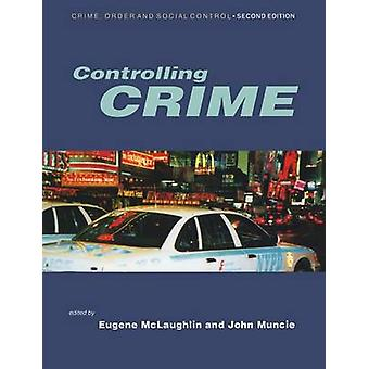Controlling Crime by McLaughlin & Eugene