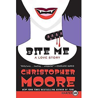 Bite Me: A Love Story [Large Print]