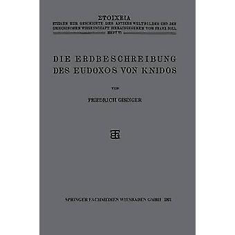 Die Erdbeschreibung des Eudoxos von Knidos by Gisinger & Friedrich