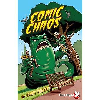 Comic Chaos by Jonny Zucker & Seb Camagajevic