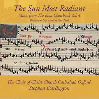 The Sun Most Radiant - Music from the Eton Choirbook Volume 4