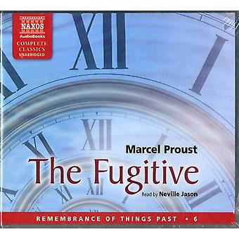 Proust: The Fugitive (Unabridged) (Remembrance of Things Past) (Audio CD) by Proust Marcel Jason Neville