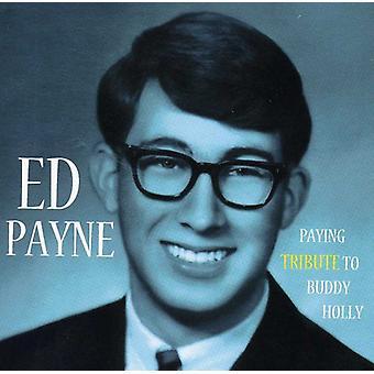 Ed Payne - betala hyllning till Buddy Holly [CD] USA import