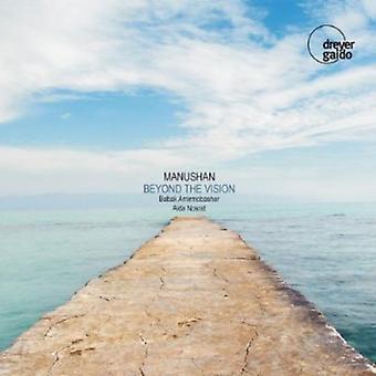 Amirmobasher/Nosrat - Manushan: ud over Vision [CD] USA importen
