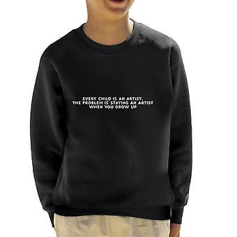 Jedes Kind ist ein Künstler Pablo Picasso Angebot Kinder Sweatshirt