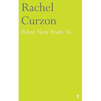 Faber nya poeter - nr 16 (Main) av Rachel Curzon - 9780571330423 bok