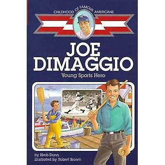 Joe Dimaggio joven S por DUNN - libro 9780689831867