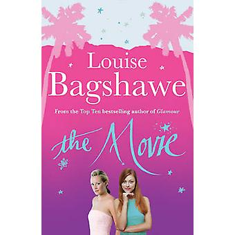 The Movie by Louise Bagshawe - 9780755340514 Book