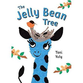 The Jelly Bean Tree by Toni Yuly - 9781250094063 Book