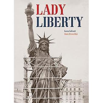 Lady Liberty par Luce Lebart - livre 9781770859630