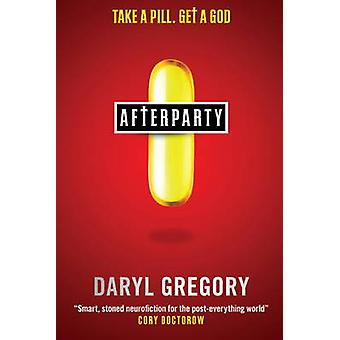 Afterparty by Daryl Gregory - 9781783294589 Book