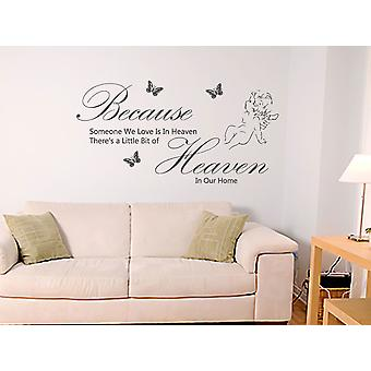 Because Someone We Love Is in Heaven  Wall Sticker