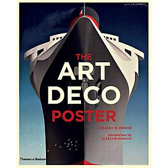 The Art Deco Poster by William W. Crouse - Alastair Duncan - 97805002