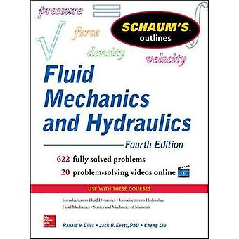 Schaum's Outline of Fluid Mechanics and Hydraulics, 4th Edition (Schaum's Outline Series)