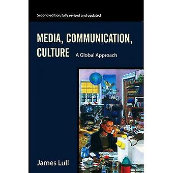 Media, communicatie, Cultuur: Een globale aanpak