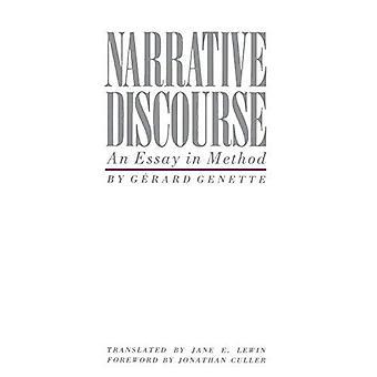 Discurso narrativo: Um ensaio no método
