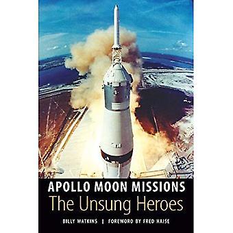 Missions de lune d'Apollo: Les héros méconnus