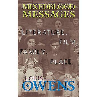 Mixedblood mensagens: Literatura, cinema, família, lugar, Vol. 26