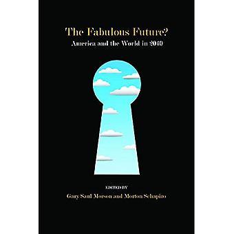 El fabuloso futuro?: América y el mundo en 2040