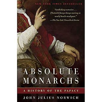 Absoluta monarker: En historia av påvedömet
