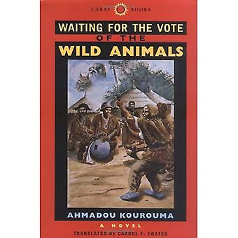 Waiting for the Vote of the Wild Animals (CARAF Books: Caribbean & African Literature Translated from French) (CARAF Books: Caribbean & African Literature Translated from French)