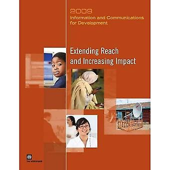 Information and Communications for Development: Extending Reach and Increasing Impact