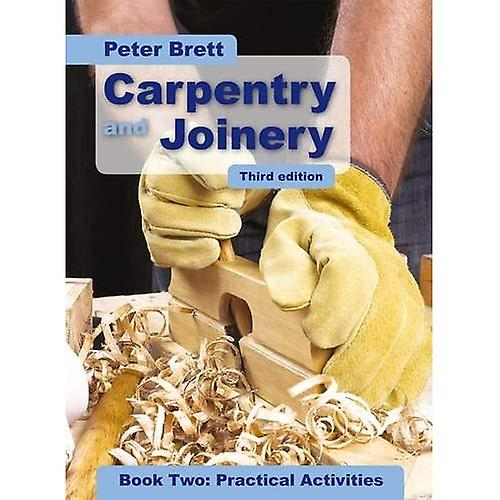 voiturepentry and Joinery Book Two  Practical Activicravates Third Edition