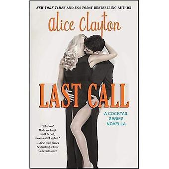 Last Call (la série Cocktail)