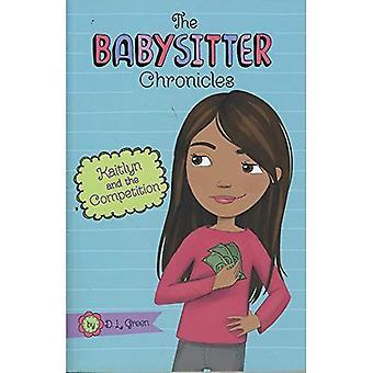 Kaitlyn und die Konkurrenz (Babysitter-Chroniken)
