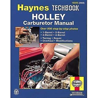 Manuel de carburateur Holley (Haynes Techbooks)