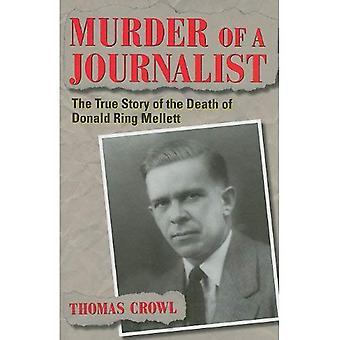 Meurtre d'un journaliste: l'histoire vraie de la mort de Donald Ring Mellett