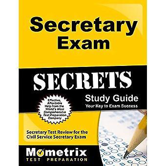 Secretary Exam Secrets Study Guide: Secretary Test Review for the Civil Service Secretary Exam (Mometrix Test...