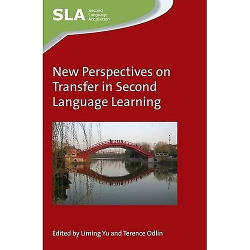 nouveau Perspectives on Transfer in Second Language Learning (Second Language Acquisition)