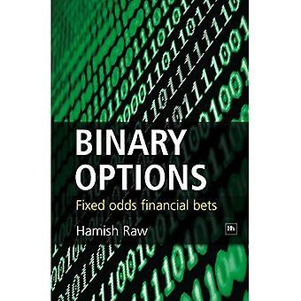 Binære optioner: Faste Odds finansielle indsatser