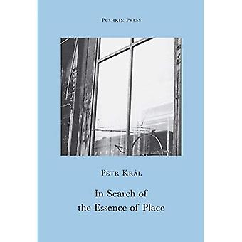 In Search of the Essence of Place