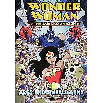 Ejército de Inframundo de Ares (la mujer maravilla el increíble Amazonas)