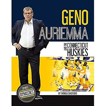 Geno Auriemma and the Connecticut Huskies (Sports Dynasties)