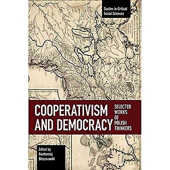 Cooperativism And Democracy:� Selected Works of Polish Thinkers