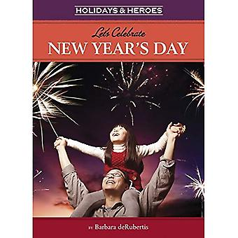 Let's Celebrate New Year's Day (Holidays & Heroes)