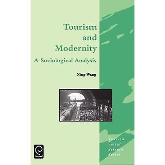 Tourism and Modernity by Wang & Ning
